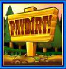 Scatter of PayDirt slot machine for fun